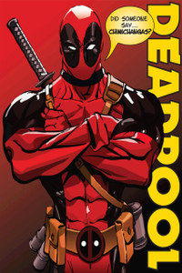 """Deadpool Did Someone say Chimichangas? 12x18"""" Poster"""
