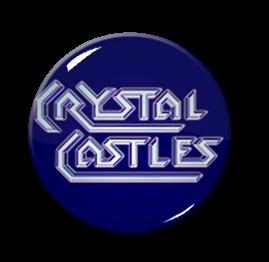 "Crystal Castles 1"" Pin"