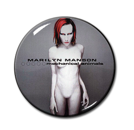 "Marilyn Manson - Mechanical Animals 1"" Pin"