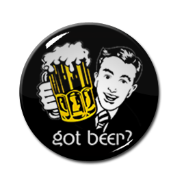"Got Beer 1.5"" Pin"