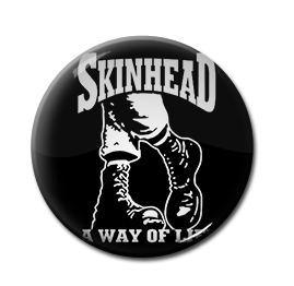 "Skinhead A Way of Life 1"" Pin"