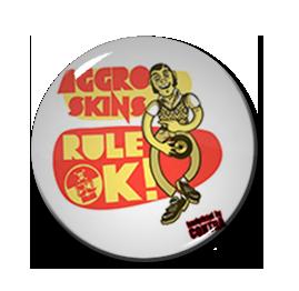 "Aggro Skins Rule 1"" Pin"