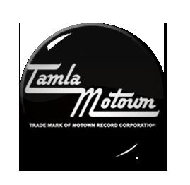"""Tamla Motown 1"""" Pin"""