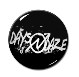 "Days n Daze - Logo 1.5"" Pin"