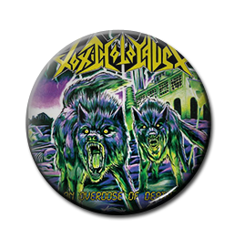 """Toxic Holocaust - An Overdose of Death... 1"""" Pin"""