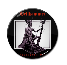 "Hellhammer - Apocalyptic Raids 1"" Pin"