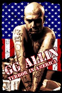 """GG Allin - Terror In America 12x18"""" Poster"""