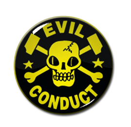 "Evil Conduct 2.25"" Pin"