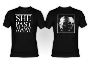 She Past Away T-Shirt