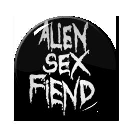 """Alien Sex Fiend 2.25"""" Pin"""