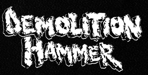 "Demolition Hammer Logo  7x3"" Printed Patch"