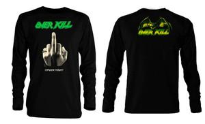 Overkill Fuck You!!! Long Sleeve T-Shirt
