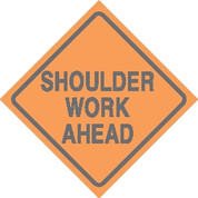 (C24) SHOULDER WORK AHEAD - 24X24 CB
