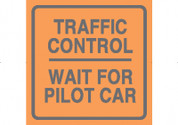 (C37) T/C WAIT FOR PILOT CAR - 24X24 CB