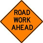"""(C23) ROAD WORK AHEAD - 48"""" VINYL"""