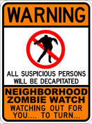 ZOMBIE WATCH - SIGN