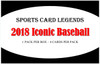 2018 Sports Card Legends Iconic Baseball Hobby Box