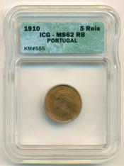 Portugal 1910 5 Reis MS62 RB ICG