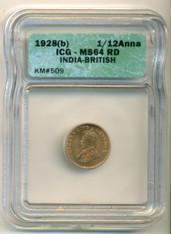 India -British- 1928 (B) 1/12 Anna MS64 RED ICG