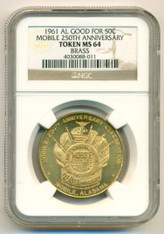 1961 Mobile AL 250th Anniversary Brass Token Good For 50 Cents MS64 NGC