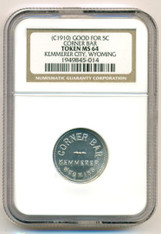 Kemmerer City WY c 1910 Bar Trade Token Good for 5C MS64 NGC