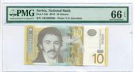Serbia 2013 10 Dinara Bank Note Gem Unc 66 EPQ PMG