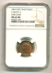 Civil War Patriotic Token 1863 Our Card F-34/277a R3 MS63 RB NGC