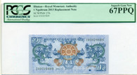 Bhutan 2013 1 Ngultrum Replacement Bank Note Superb Gem New 67 PPQ PCGS Currency