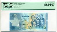 Ghana 2014 5 Cedis Bank Note Superb Gem New 68 PPQ PCGS Currency