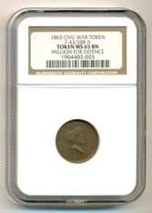 Civil War Patriotic Token 1863 Millions For Defence F-43/388a R2 MS65 BN NGC