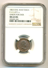 Civil War Patriotic Token 1863 Union For Ever F-111/271a R3 MS63 BN NGC