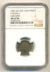 Civil War Patriotic Token 1861-65 Our Army F-50/335a R2 MS63 BN NGC