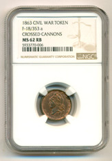 Civil War Patriotic Token 1863 Crossed Cannons F-18/353a R3 MS62 RB NGC