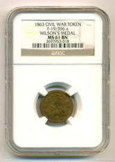 Civil War Patriotic Token 1863 Wilson's Medal F-19/396a R2 MS61 BN NGC