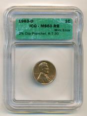 1963 D Lincoln Memorial Cent Clip Error MS60 RB ICG