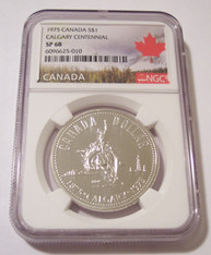 Canada 1975 Silver Dollar Calgary Centennial SP68 NGC Maple Leaf Label