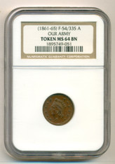Civil War Patriotic Token (1861-65) Our Army F-54/335a R3 MS64 BN NGC