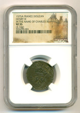 France Henry III 1575 A Douzan - In the Name of Charles IX VF35 NGC