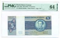 Brazil 1974 5 Cruzeiros Bank Note Ch Unc 64 EPQ PMG