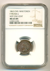 Civil War Patriotic Token 1863 Not One Cent F-90/364a MS65 BN NGC