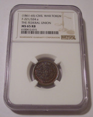 Civil War Patriotic Token 1861-65 The Federal Union F-221/324a MS65 RB NGC
