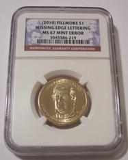 2010 Millard Fillmore Presidential Dollar MS67 NGC