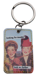 looking for trouble? Look no further... Keychain by anne taintor