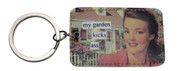 my garden kicks ass Keychain by anne taintor
