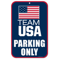 Team USA Olympics Parking Only Sign