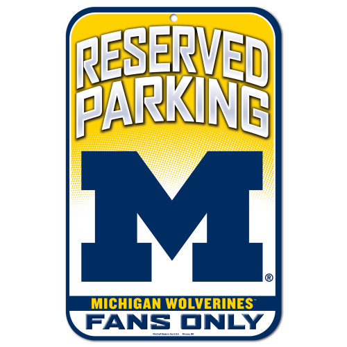 University of Michigan Fans Only Reserved Parking Sign