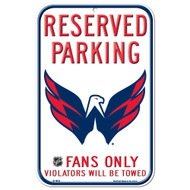 Washington Capitals Fans Only Reserved Parking Sign