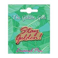 Golden Girls Stay Golden Enamel Pin