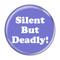 "Silent But Deadly! Fart Red 2.25"" Refrigerator Magnet"
