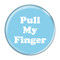 """Pull My Finger Fart Turquoise 2.25"""" Refrigerator Magnet"""